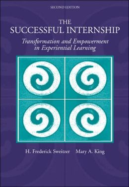 The Successful Internship: Transformation and Empowerment in Experiential L