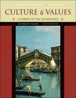 Culture and Values: A Survey of the Humanities, Alternate Edition (with CD-