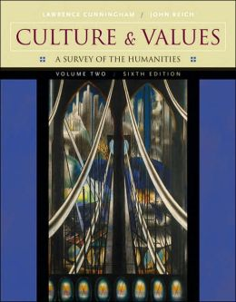 Culture and Values, Volume II: A Survey of the Humanities (with CD-ROM)