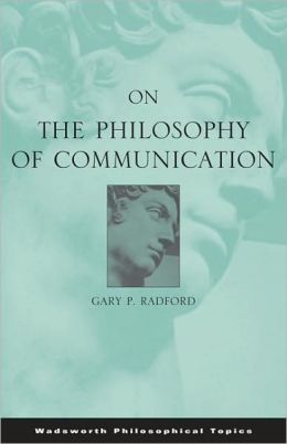 On the Philosophy of Communication