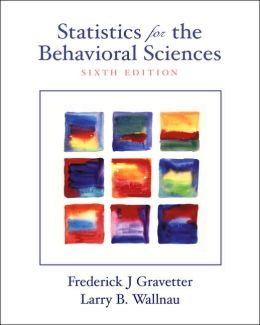 Statistics for the Behavioral Sciences with Infotrac