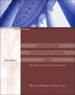 American Constitutional Law: The Structure of Government