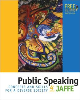 Public Speaking: Concepts and Skills for a Diverse Society (with CD-ROM and InfoTrac)