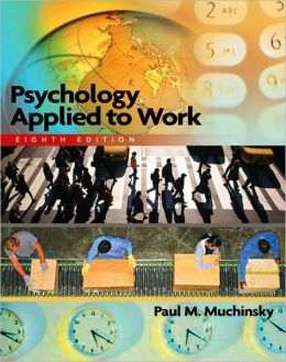 Psychology Applied to Work, 8th Edition