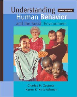 Understanding Human Behavior and the Social Environment (with InfoTrac)