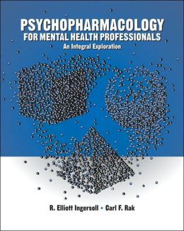 Psychopharmacology for Helping Professionals: An Integral Exploration