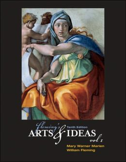 Fleming's Arts and Ideas, Volume I (with CD-ROM and InfoTrac )