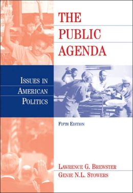 The Public Agenda: Issues In American Politics