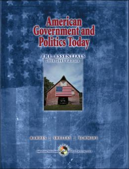 American Government and Politics Today, 2004-2005: The Essentials