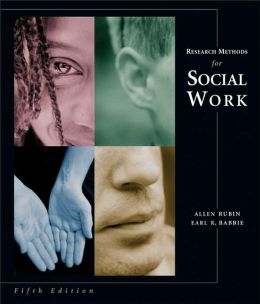 Research Methods for Social Work (with Infotrac)