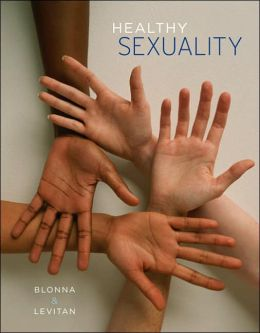 Healthy Sexuality (with InfoTrac)