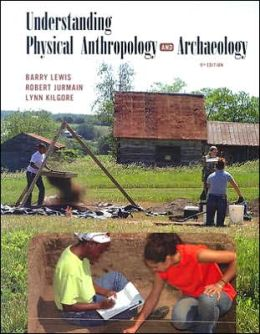 Understanding Physical Anthropology and Archaeology