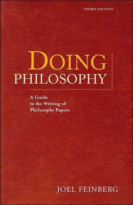Doing Philosophy: A Guide to the Writing of Philosophy Papers