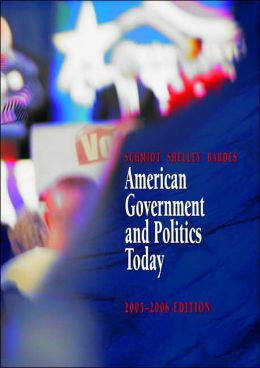 American Government and Politics Today, 2005-2006 (with PoliPrep)