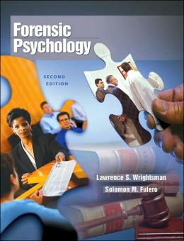 Forensic Psychology (with InfoTrac )