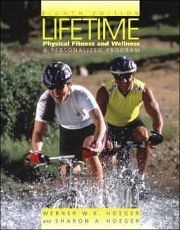 Lifetime : Physical Fitness and Wellness / With Log and CD