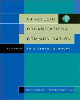 Strategic Organizational Communication: In a Global Economy (with InfoTrac)