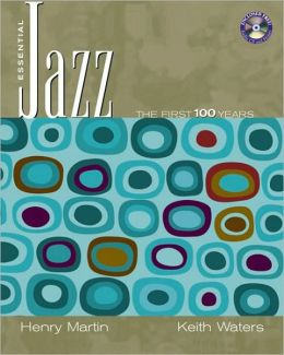 Essential Jazz: The First 100 Years, 1st Edition