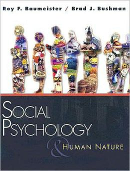 Social Psychology and Human Nature, 1st Edition
