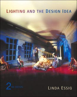 Lighting and the Design Idea (with InfoTrac )