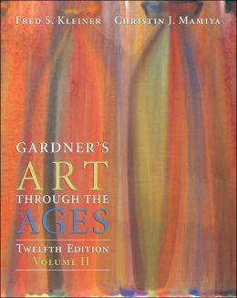 Gardner's Art through the Ages, Volume II, Chapters 19-34 (with ArtStudy Student CD-ROM and InfoTrac )