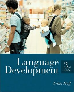 Language Development, 3rd Edition