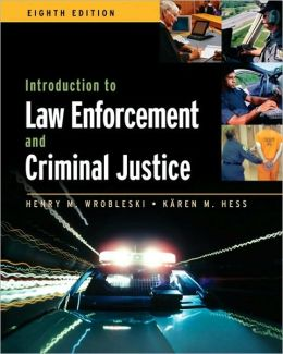 Introduction to Law Enforcement and Criminal Justice, 8th Edition