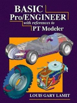 Basic Pro/ENGINEER (with references to PT/Modeler, includes CD ROM)