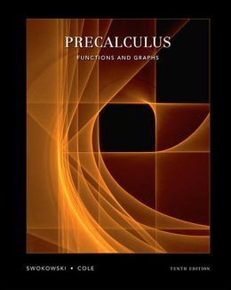 Precalculus: Functions and Graphs (with CD-ROM and iLrn? Tutorial)