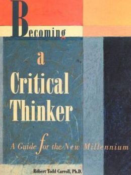 Becoming Critical Thinker: Guide New Millennium