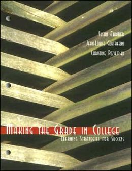 Making the Grade in College: Learning Strategies for Success