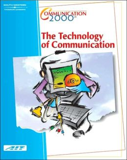 Communication 2000: The Technology of Communication (with Learner Guide)