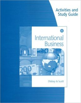 Activities and Study Guide for Dlabay/Scott's International Business