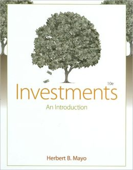 Investments: An Introduction, 10th Edition