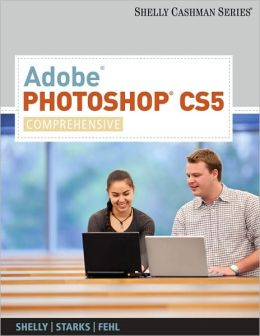 Adobe Photoshop CS5: Comprehensive
