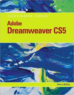 Adobe Dreamweaver CS5 Illustrated