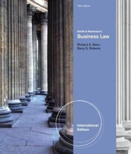 Smith and Roberson's Business Law. by Richard Mann, Barry Roberts
