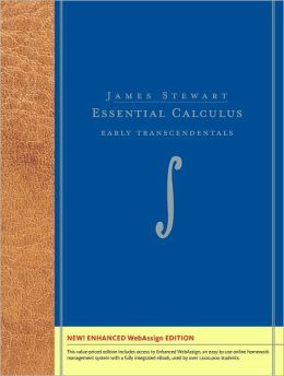 Essential Calculus: Early Transcendentals, Enhanced Edition (with Enhanced WebAssign with eBook Printed Access Card for Multi Term Math and Science)