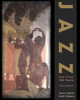 Jazz: The First 100 Years