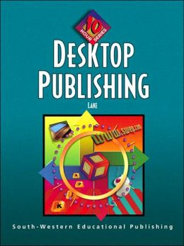 Desktop Publishing: 10-Hour Series