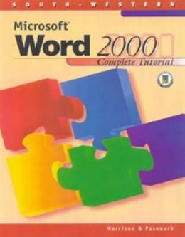Microsoft Word 2000: Complete Tutorial (with Data CD-ROM)