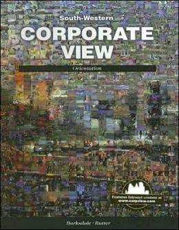 Corporate View: Orientation
