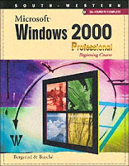 Microsoft Windows 2000 Professional Beginning Course