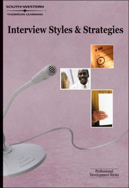 Interview Styles and Strategies: Professional Development Series
