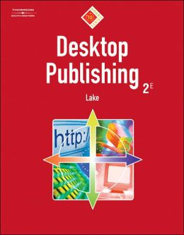 Desktop Publishing: 10-Hour Series (with Data CD-ROM)