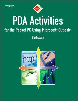 10-Hour Series: PDA Activities for the Pocket PC Using Microsoft Outlook