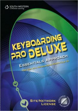 Keyboarding Pro Deluxe Essentials Version 1.3 Keyboarding, Lessons 1-120 (with Individual Site License User Guide)