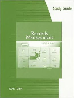 Study Guide for Read/Ginn's Records Management, 9th
