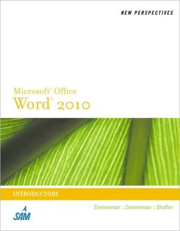 New Perspectives on Microsoft Word 2010: Introductory
