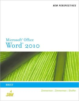 New Perspectives on Microsoft Word 2010: Brief